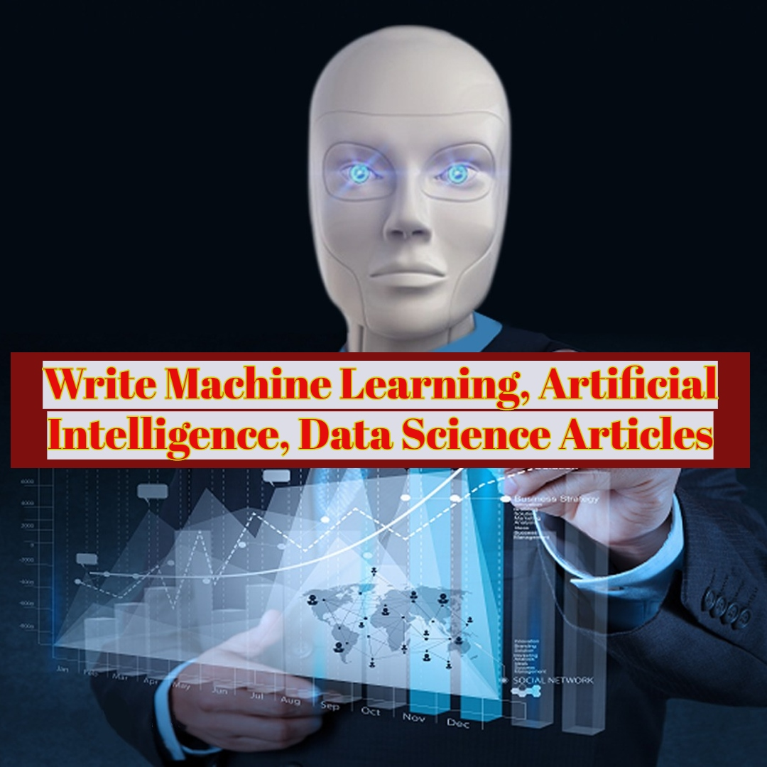 One 500 words article writing on machine learning,  artificial intelligence,  data science