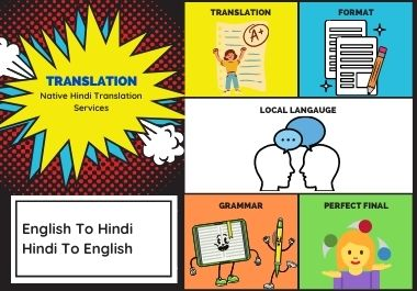 Native Hindi Translation With Creative and Linguistic Accuracy 500 words