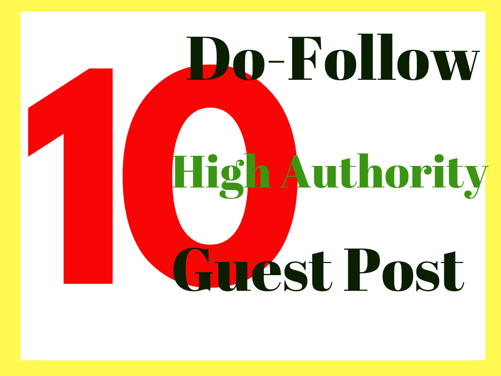 do 10 guest posts on high authority websites