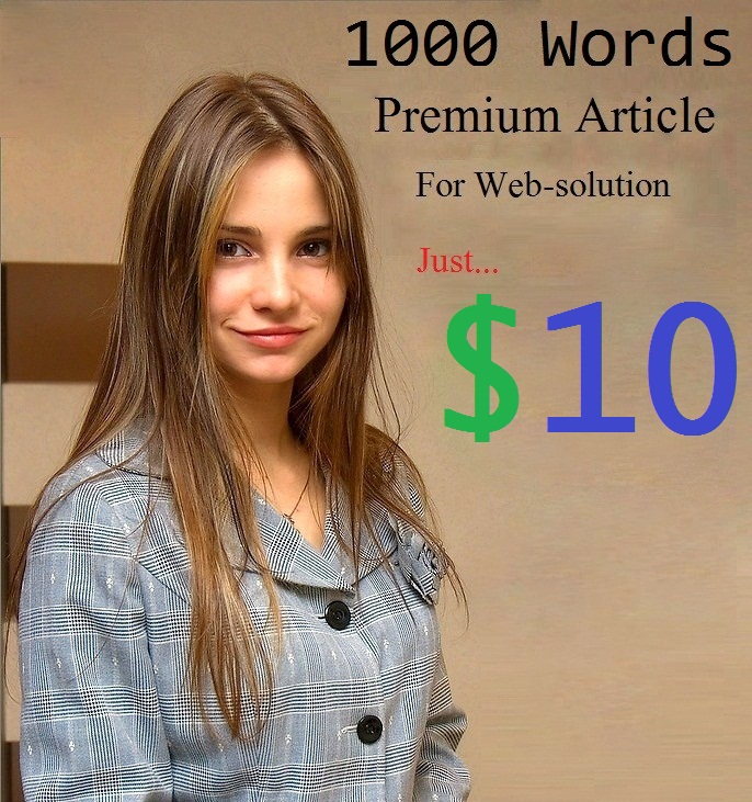 1000+ Words Premium Article For Web-solution