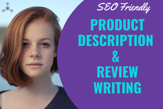 SEO friendly and captivating product description or review writing