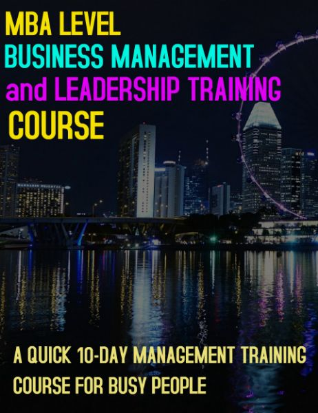 MBA Level Business Management and Leadership Training Course