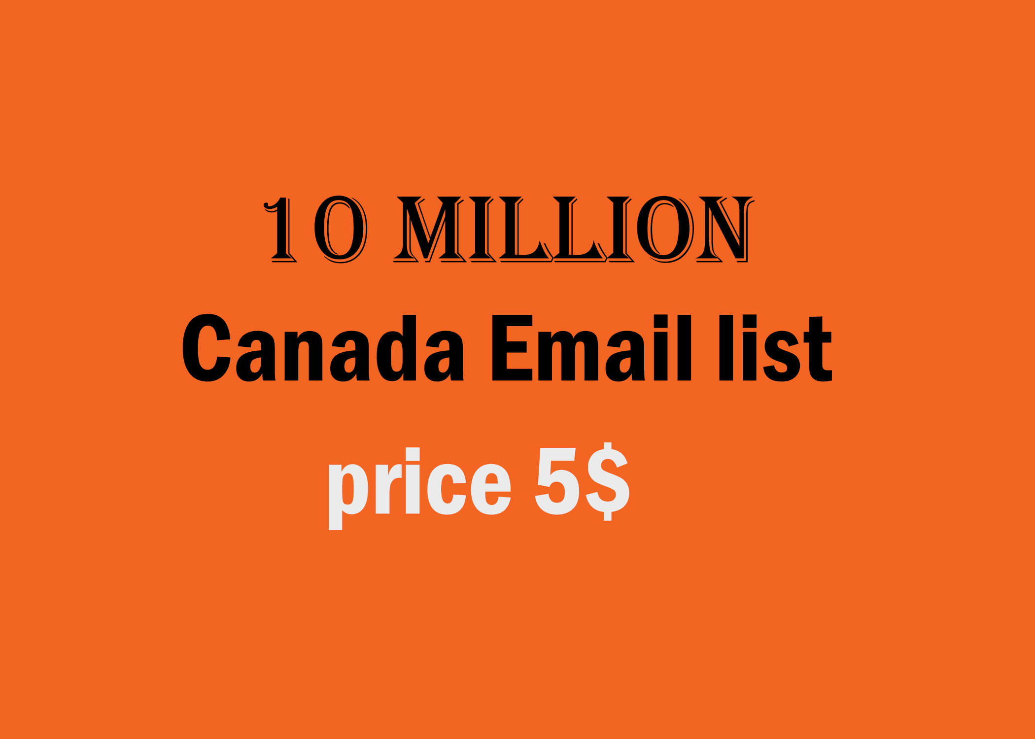 10 million canada email list in very low price