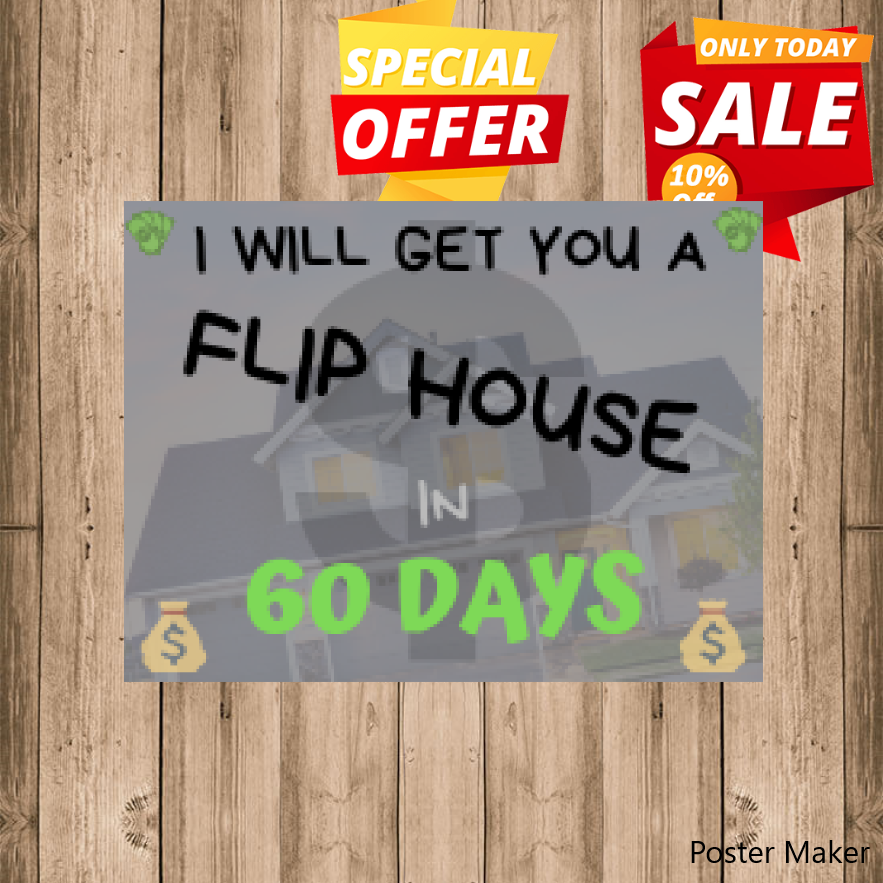 How to buy a flip house within 60 days with no money