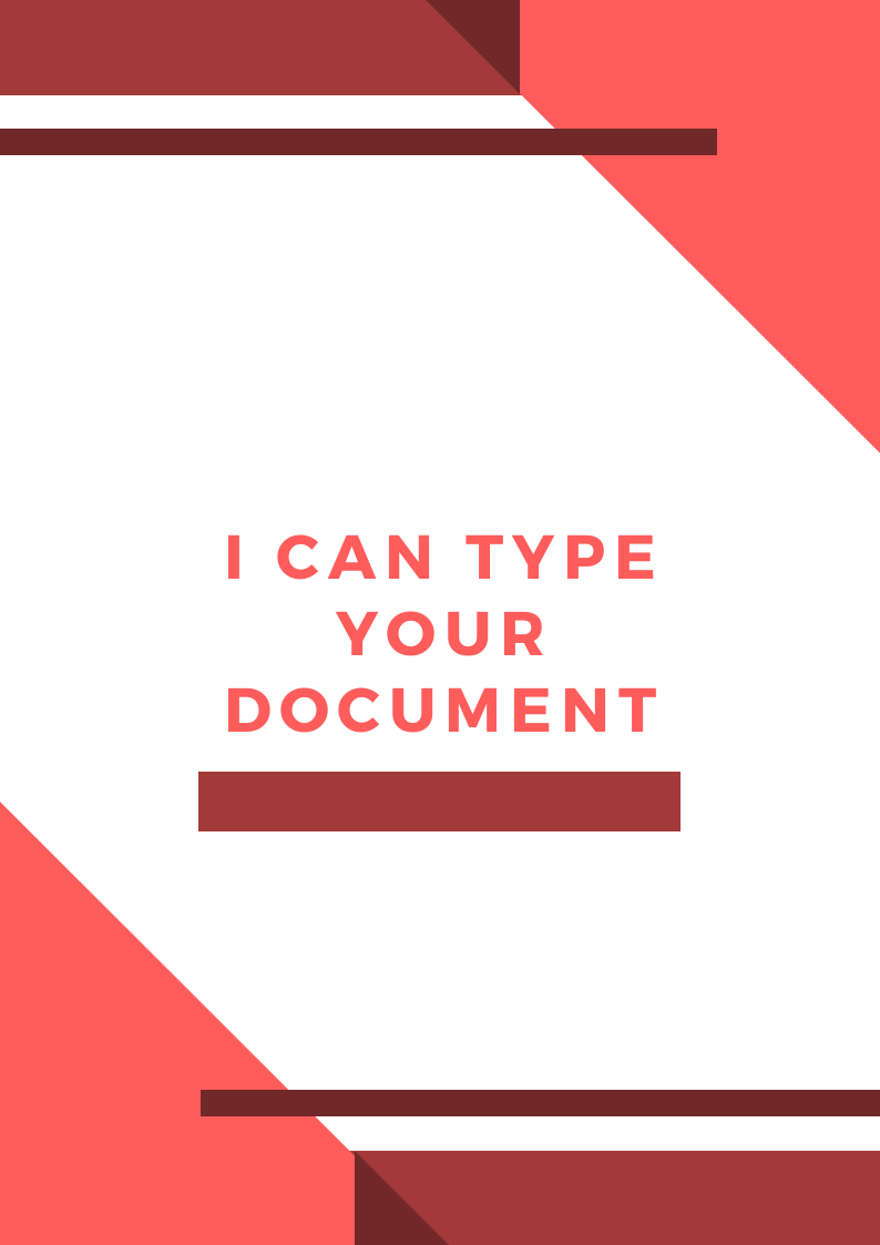 I can type your documents in word.