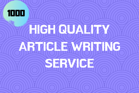 High quality SEO 1000 words article writing service