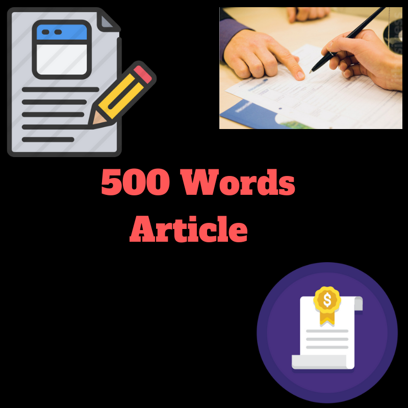 Write For you 500 Words-engaging SEO Friendly Article For You Plagiarism-Free