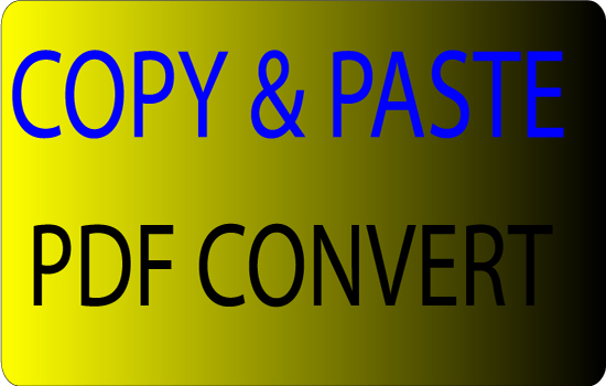 DO copy paste any project file and pdf convert