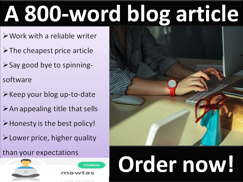 800-word excellent blog article on any topic