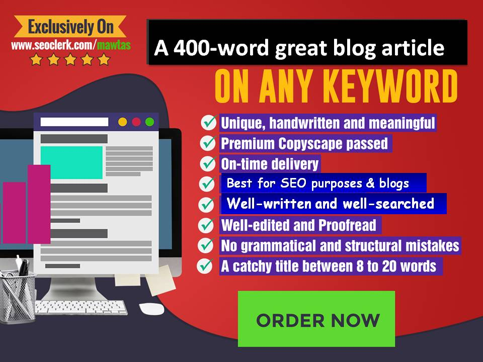 400-word great SEO blog article on any anchor text,  topic or keyword