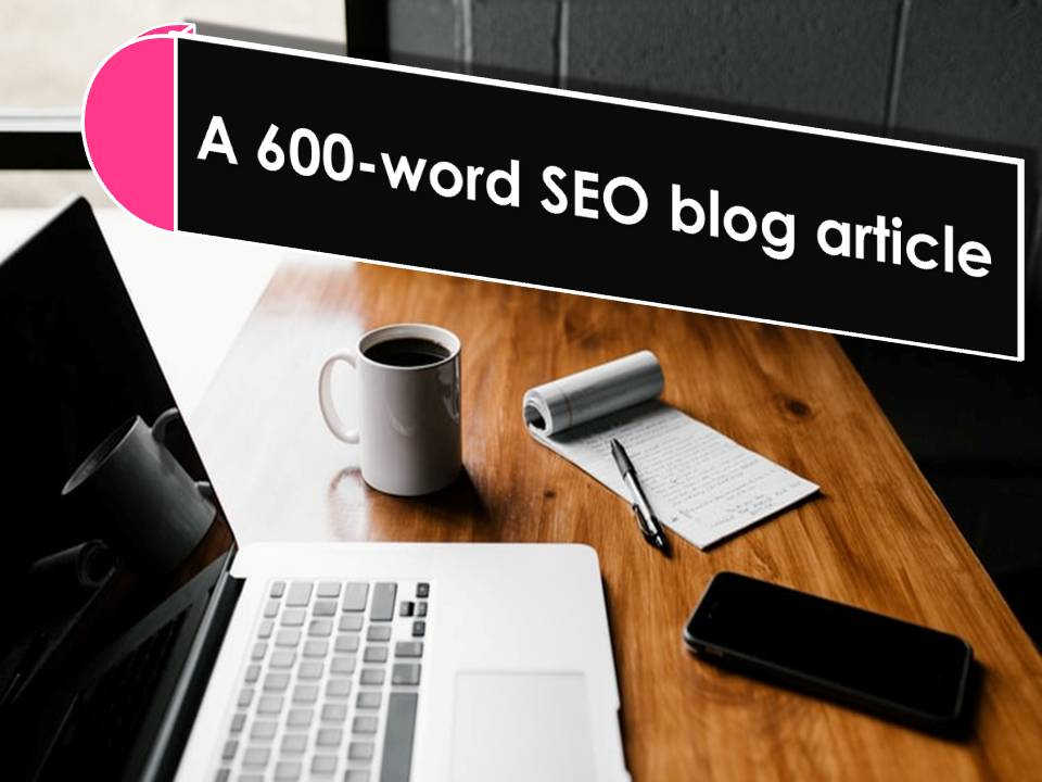 600-Word Creative & Informative Blog Article