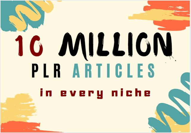 10,000,000 plr articles,  5000 ebooks and plr video training