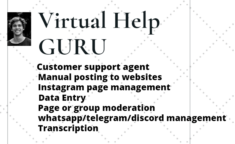 I will be your virtual assistant guru.