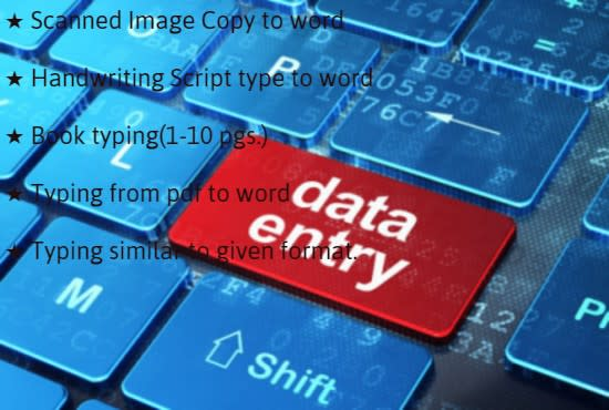 I will do typing job from pdf,  script,  image, scanned copy to word