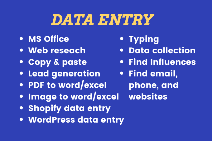 I will do data entry,  excel,  lead generation,  web research,  VA,  copy paste,  typing