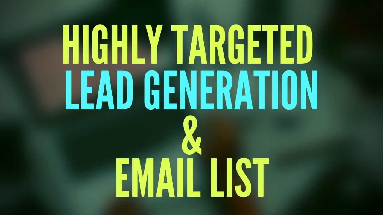 I will create 100 highly targeted b2b leads generation for any business