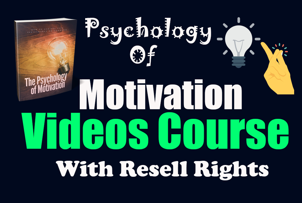 I will give you a video course on the psychology of motivation