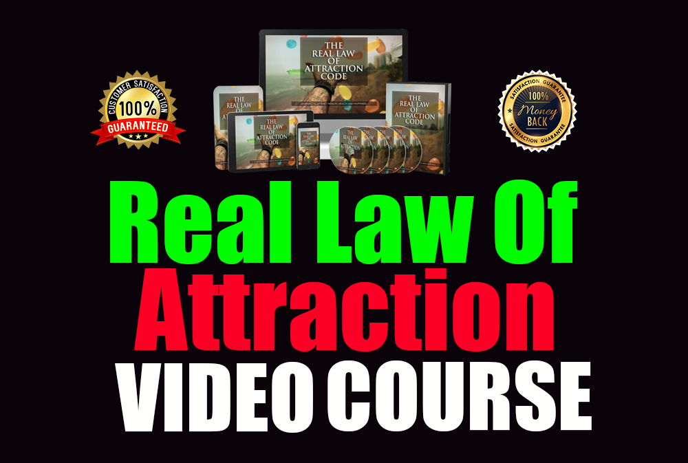 I will give you Real Law Of Attraction Video Course