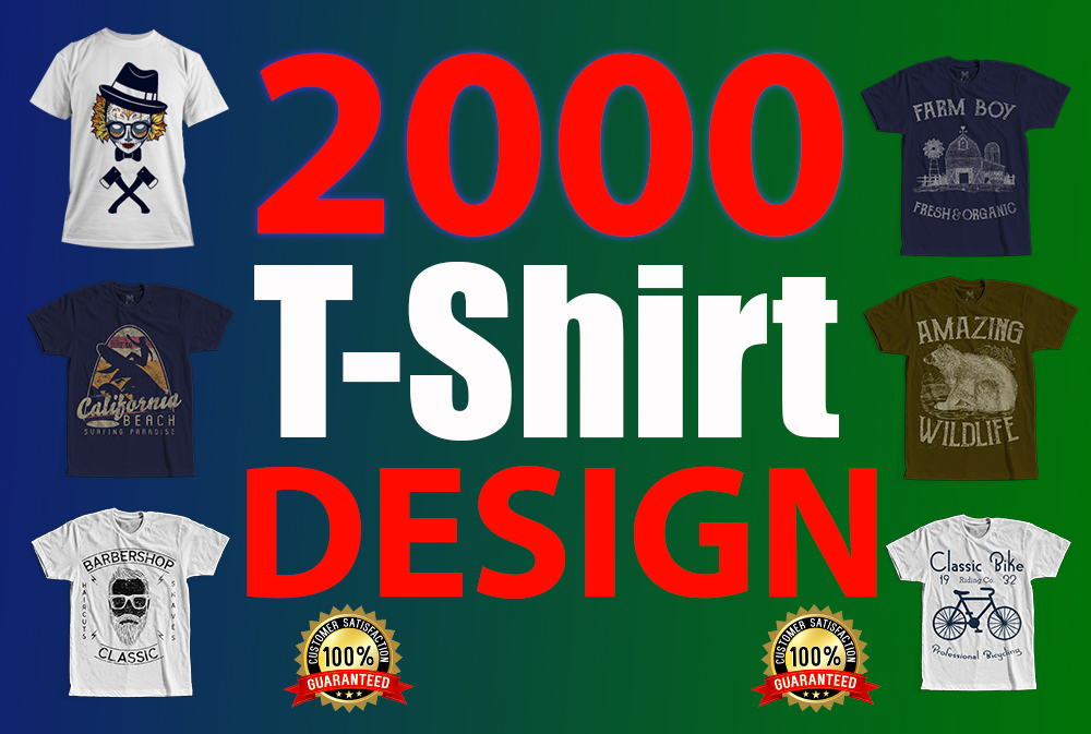 I will give you ready 2000 Attractive T-shirt Design