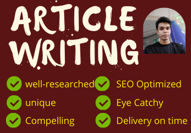 I will write quality content or article for your blog or website up to 1000 words