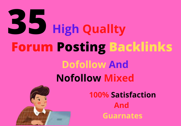 I Will make Manual 35 HQ Forum Posting Backlinks