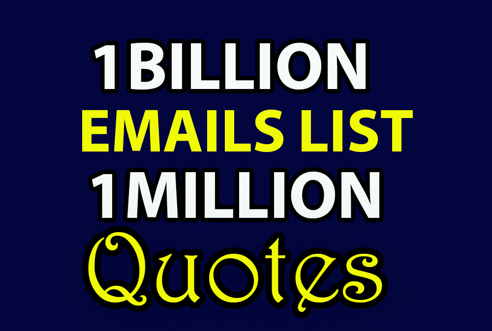 1 billion email list with 1 million inspirational quotes