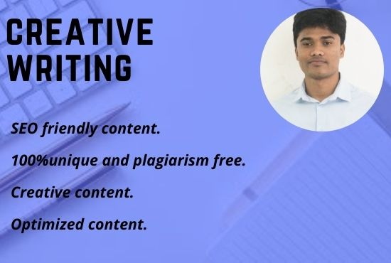 I will write SEO friendly creative content for your website and blog