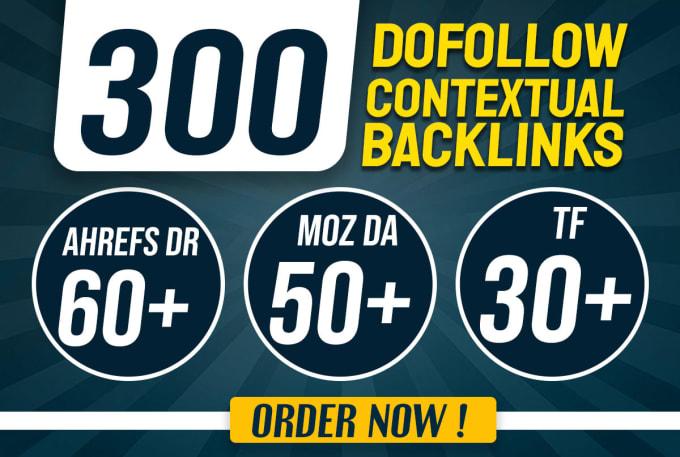 I will create 300 high DR,  da pa,  tf cf seo dofollow backlinks