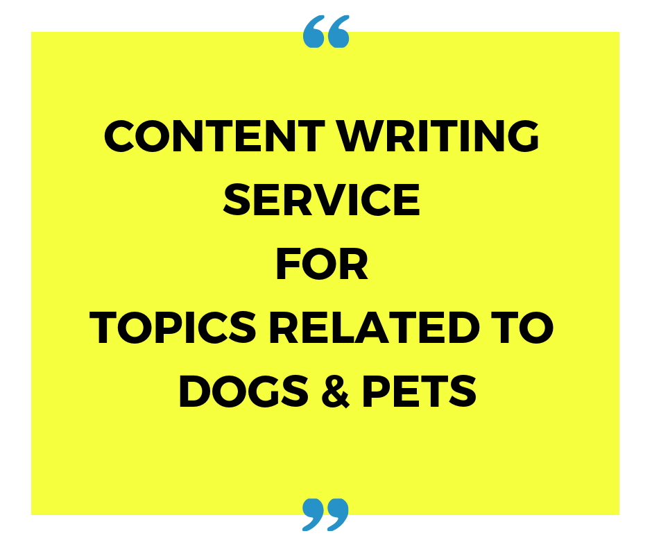 Professional content writing service for topics on dogs and pets