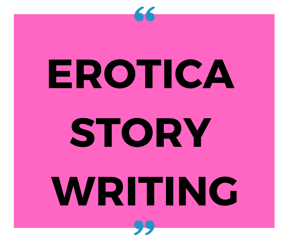 The Most Arousing Erotica Story Writing Service