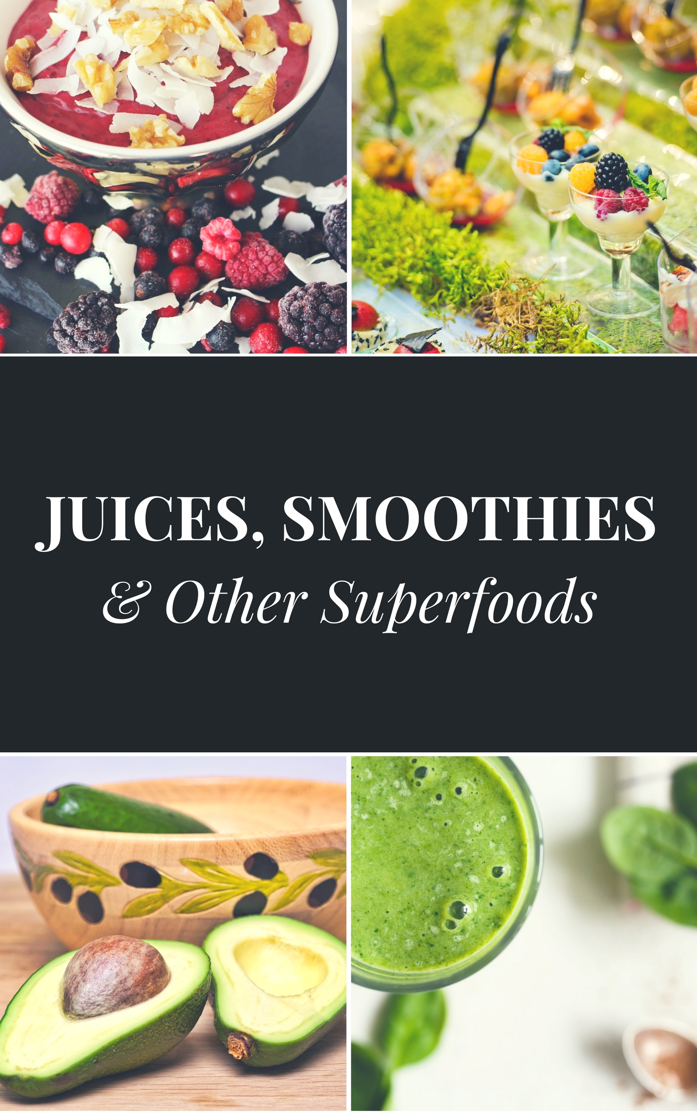 40 Juice, Smoothie, and Superfood Recipes with Pict...