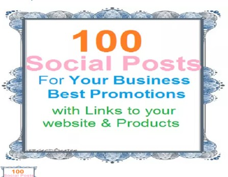 100 social media posts for your business and products to get more customers and sales