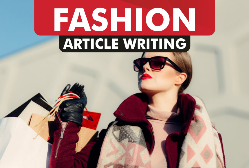 article writing for FASHION blog