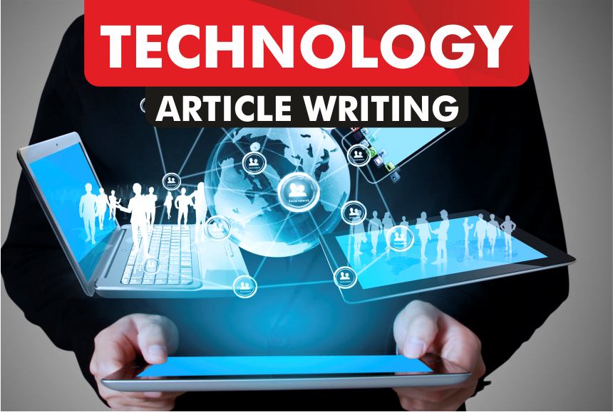 article writing for TECHNOLOGY blog