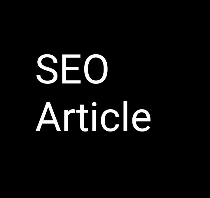 High Quality SEO Article
