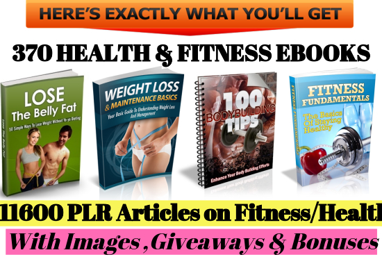 11600 PLR Articles and 370 Ebooks on Health and Fitne...