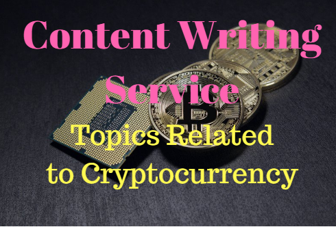 Article writing services on topics of Cryptocurrency,  ICO,  Blockchain and more