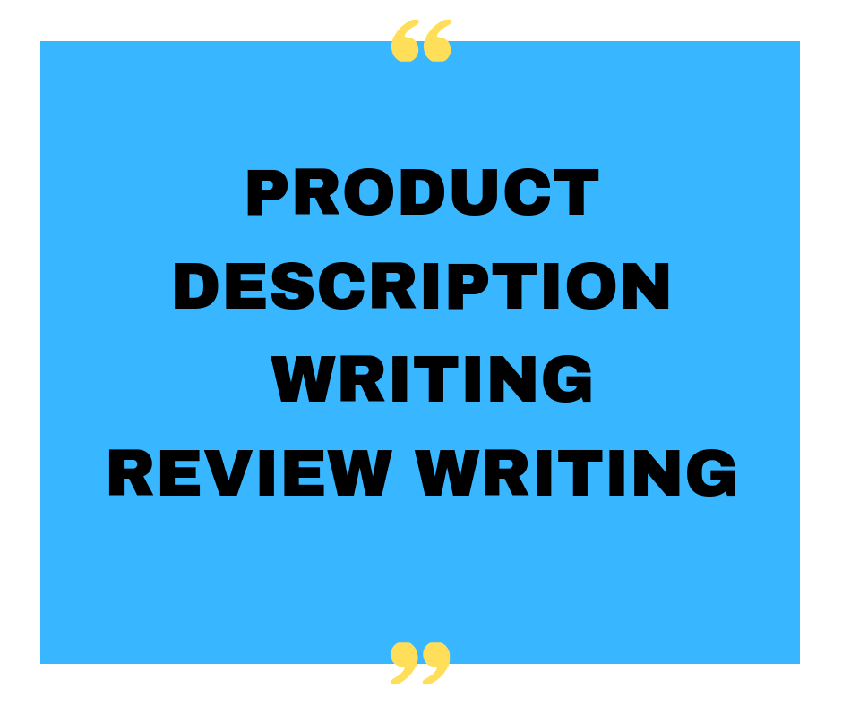 Product Description and Review Writing for all eComme...