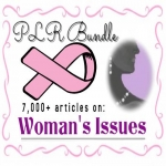 7000 Womens Issues Articles - PLR Bundle