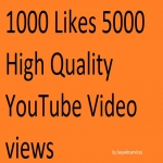 8000 high quality YouTube view and 1000 likes