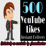 Get instant 500+ YouTube likes supper fast delivery