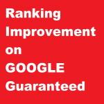 Guaranteed Ranking Improvement on google in 3 weeks