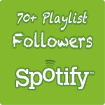 70+ Spotify Playlist Followers Safe & Super Fast Delivery