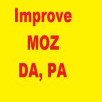 Improve DA,  PA of your money site to 20+