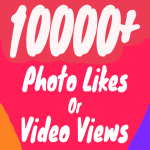 10000+ Photo Likes or 20000+ Video Views Instant + Superfast