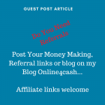 Post your Article On My Money Making Blog