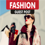 do dofollow guest post on FASHION blogs