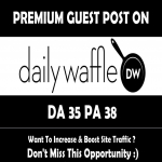Write & Publish Guest Post on Dailywaffle. co. uk DA35,  PA38