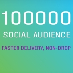 100k social audience for social videos - non drop & instantly delivery