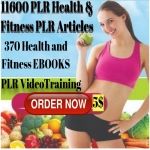 11,600 PLR Artciles and 370 E-books on Fitness and Health